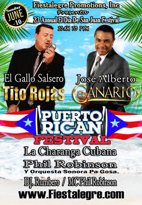 Fiestalegre presents Dia de San Juan Festival with Tito Rojas El Gallo y Jose Alberto El Canario